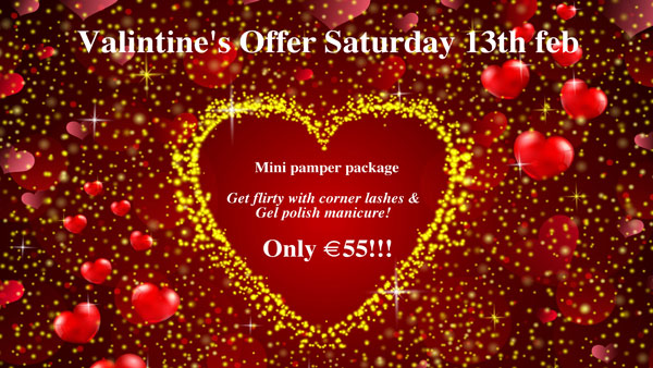 Valentines Saturday 13th Special offer